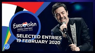 Selected Entries - 19 February - Eurovision Song Contest 2020