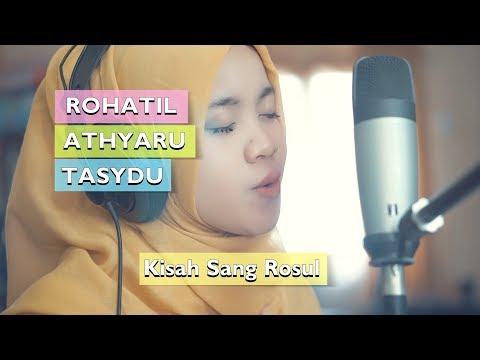 ROHATIL ATHYARU TASYDU Lagu Kisah Sang Rosul - Habib Syech (Cover Ft. Saridah)