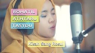 [7.85 MB] ROHATIL ATHYARU TASYDU Lagu Kisah Sang Rosul - Habib Syech (Cover ft. Saridah)