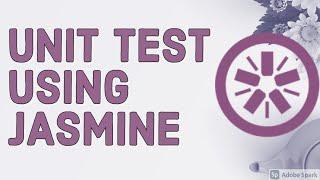 Unit Testing using jasmine framework CLI and Browser based #05