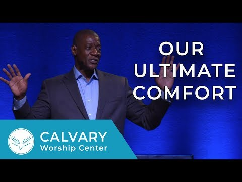 July 8th, 2018 | Pastor Al Pittman | 1 Thessalonians 4:13-18 | Our Ultimate Comfort