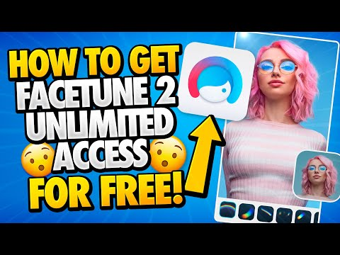 Free Facetune 2 Unlimited Access - How To Get Facetune 2 Unlimited Access For Free - Android & IOS