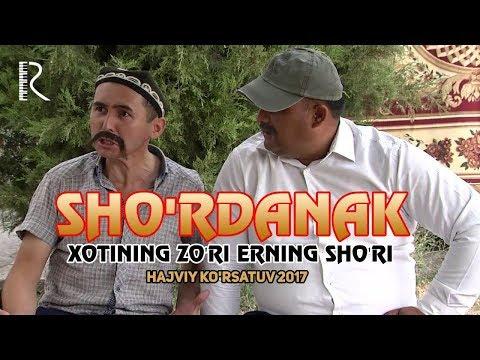 Sho'rdanak - Xotining zo'ri erning sho'ri (hajviy ko'rsatuv) 2017