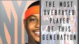 Why Carmelo Anthony Has Been Overrated ©