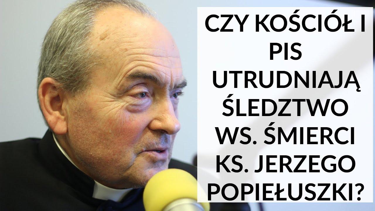 Ks. Małkowski u Gadowskiego: Czy Kościół i PiS utrudniają śledztwo ws. śmierci ks. Popiełuszki?