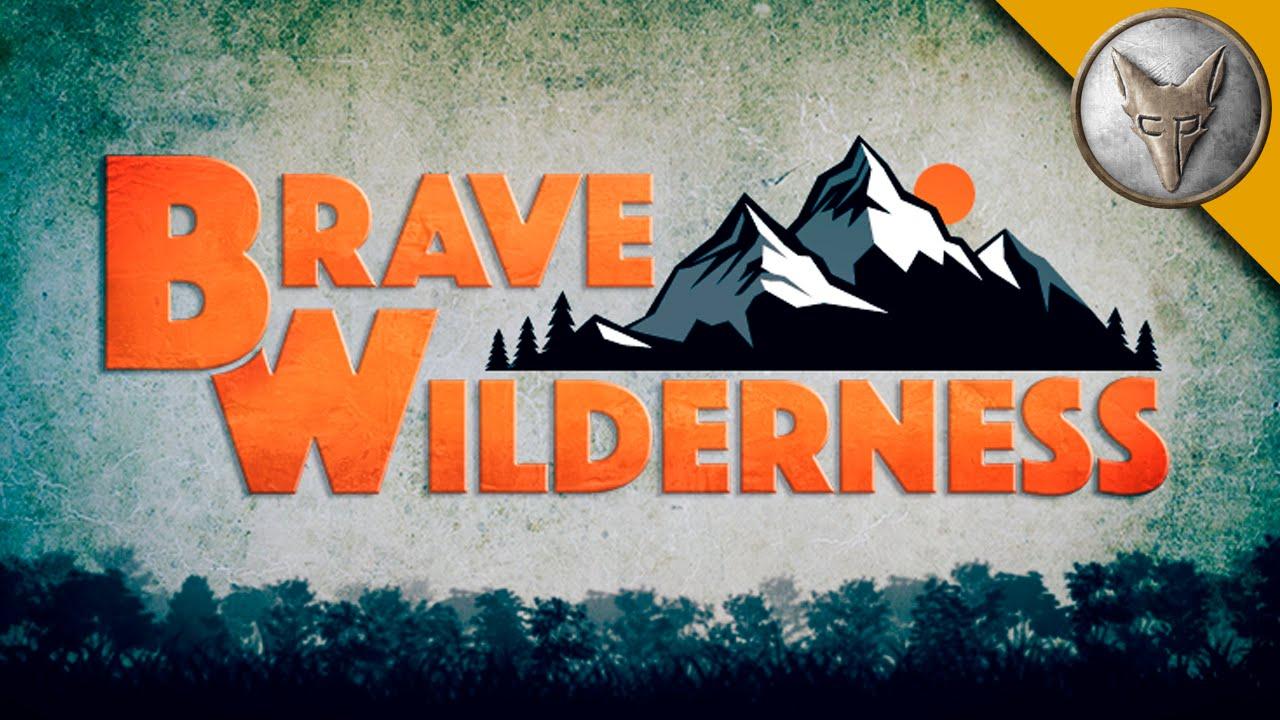 Brave wilderness