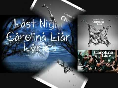 Carolina liar last night lyrics