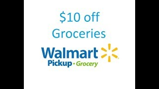 Walmart Free Grocery Pickup. Code For $10 Off Groceries!