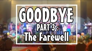 """Goodbye - Part 3 : The Farewell"" SMA SANTO TARCISIUS"