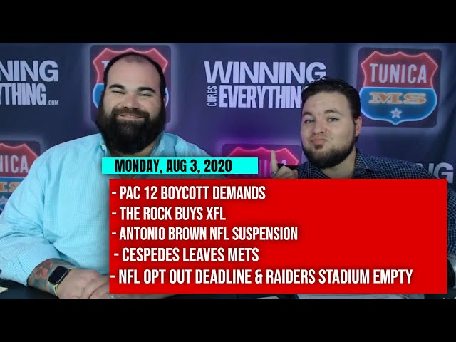 8/3 PAC 12 boycott, The Rock buys XFL, AB suspension, Cespedes, NFL opt out, Raiders stadium empty