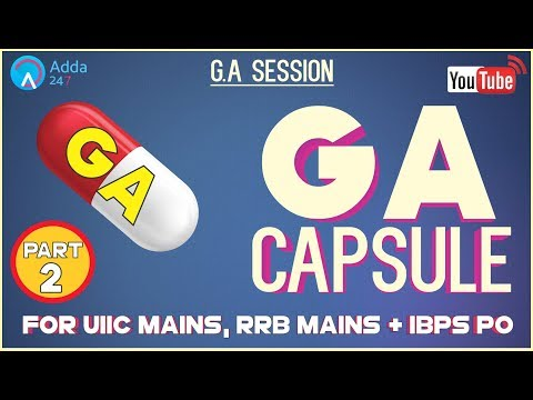 GA Capsule Discussion (Part-2) For RRB MAINS, IBPS PO & UIIC ASSISTANT MAINS 2017
