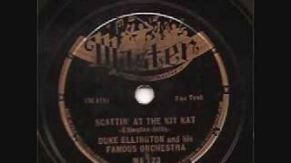 Duke Ellington-Scattin at The Kit Kat MASTER 78 RPM 1937