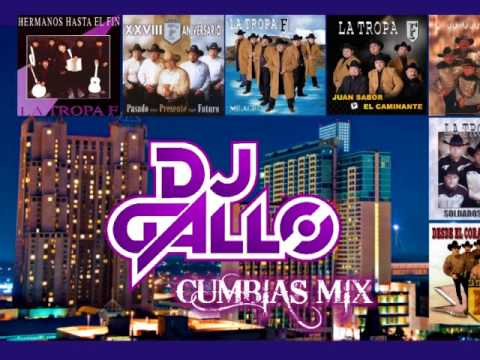 TROPA F CUMBIAS MIX POR DJ GALLO MATEHUALA