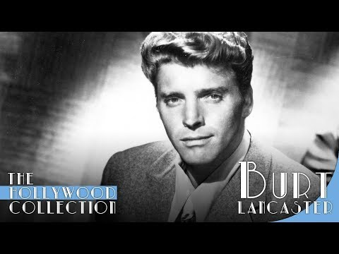 Burt Lancaster: Daring To Reach (Hollywood Biography) | Classic Movie Star Biopic