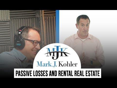 Passive Losses And Rental Real Estate | Mark J Kohler | Tax & Legal Tip