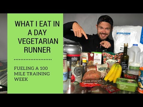 What I Eat in a Day Vegetarian UK Runner 100 mile week training Ben Parkes