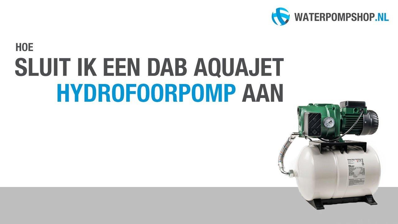 Super Aansluiten van de DAB Aquajet Hydrofoorpomp - YouTube IV-68
