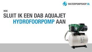 Aansluiten van de DAB Aquajet Hydrofoorpomp