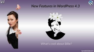 What's New in WordPress 4.3? Cool New Features in Billie - WP Tutorial