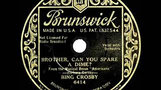 1932 HITS ARCHIVE: Brother, Can You Spare A Dime? - Bing Crosby
