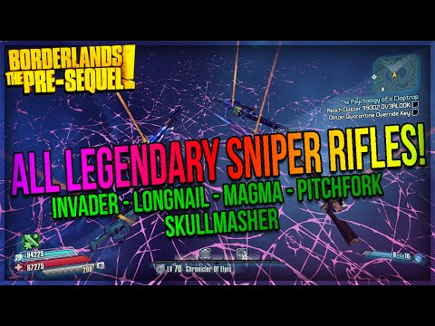 Borderlands The Pre-Sequel: How to get all Legendary Sniper Rifles! (Legendary Sniper Rifles Guide)