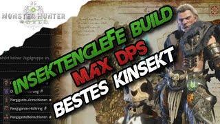 Monster Hunter World - Insektenglefe Setup Build , Max DPS, Bestes Kinsekt - MH