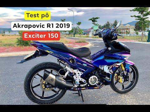 Exciter 150 độ pô Akrapovic R1 phiên bản 2019 âm thanh trầm ấm uy lực NTN ?