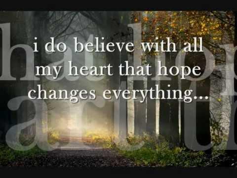 Hope changes everything lyrics  New Song