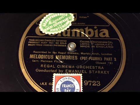 Regal Cinema Orchestra - Melodious Memories Part 3 - 78 rpm - Columbia 9723