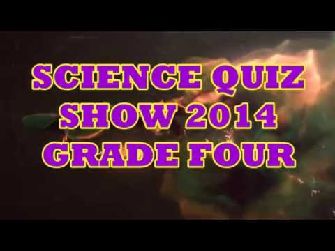 Science Quiz Show 2014 - Grade 4