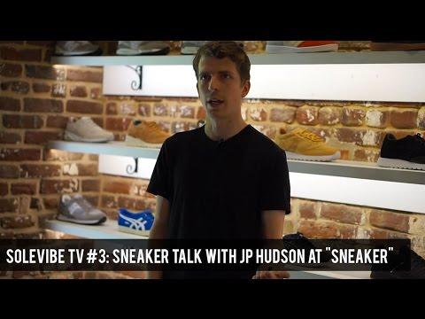 "SoleVibe TV #3: Sneaker Talk with JP Hudson at ""Sneaker"" in Charleston, SC"