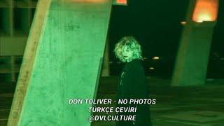 Don Toliver - No Photos (Türkçe Çeviri)