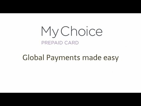 Mychoice Prepaid Card - Global Payments Made Easy