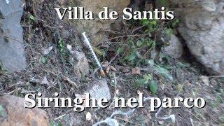 Siringhe al Parco di Villa de Santis a Roma
