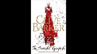 Книга Алые песнопения (The Scarlet Gospels) (автор Клайв Баркер). Мнение.(Обзор)