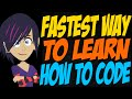 Fastest Way to Learn How to Code