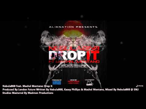 "Nebula868 Feat. Machel Montano : DROP IT ""2012 Trinidad Release"" (Produced By London Future)"