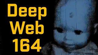 THE BABY VIDEO!?! - Deep Web Browsing 164