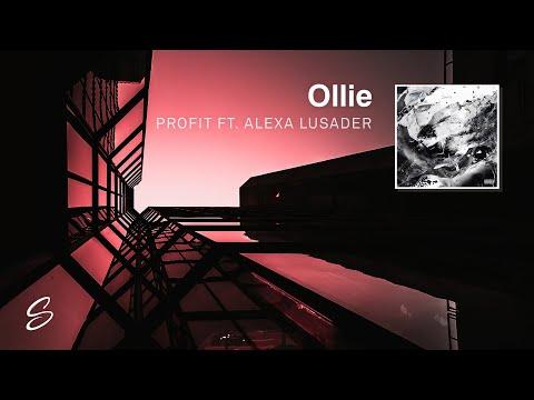 Ollie - Profit (ft. Alexa Lusader) (Prod. Kevin Peterson)
