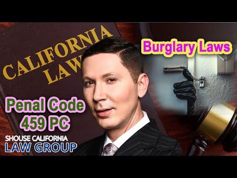 California Burglary Laws | Penal Code 459 PC