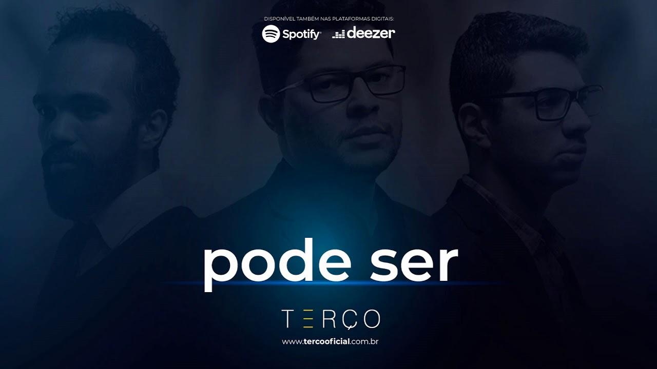 TERÇO - Pode Ser (Áudio Oficial)