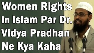 Dr. Vidya Pradhan Ke Adv. Faiz Syed Ke Unwan Womens Right In Islam Sunne Ke Baad Comments