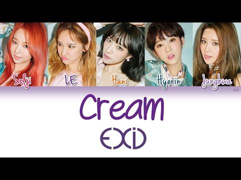 EXID (이엑스아이디) - Cream | Han/Rom/Eng | Color Coded Lyrics |