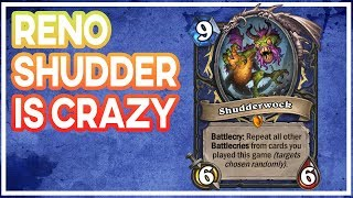 Hearthstone: Reno Shudderwock Is Crazy
