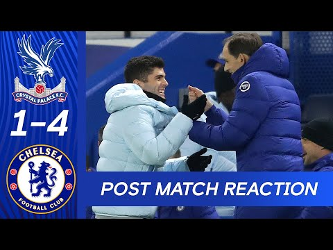 Thomas Tuchel and Christian Pulisic react to victory at Selhurst Park | Crystal Palace 1-4 Chelsea