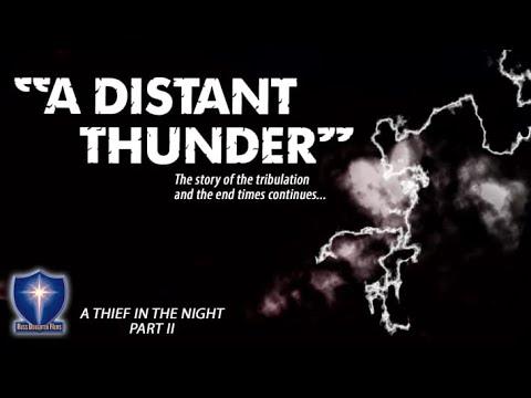 A distant thunder | Full Movie | Patty Dunning | Thom Rachford | Donald W. Thompson