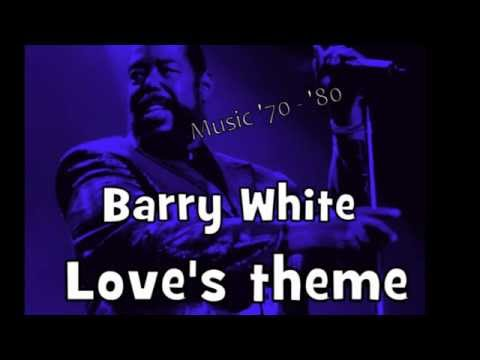 Barry White - Love's theame