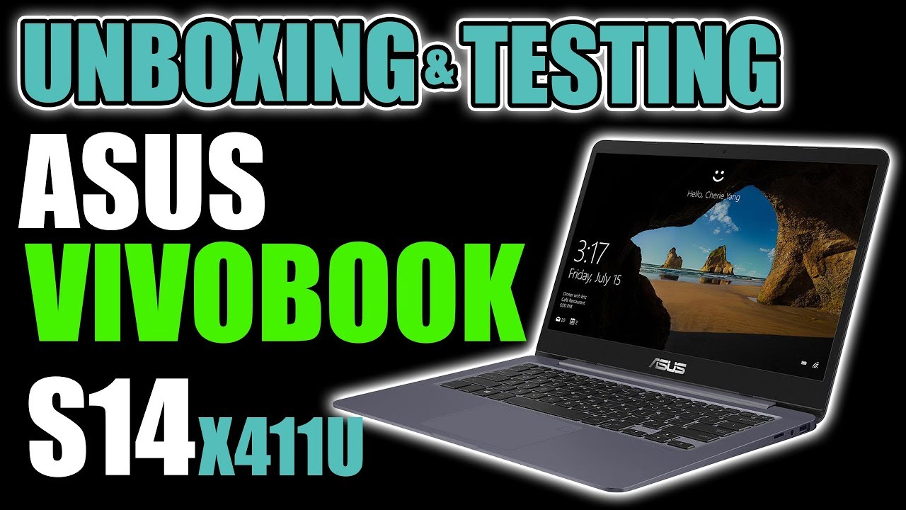 Unboxing and Testing Asus VivoBook S14 X411U