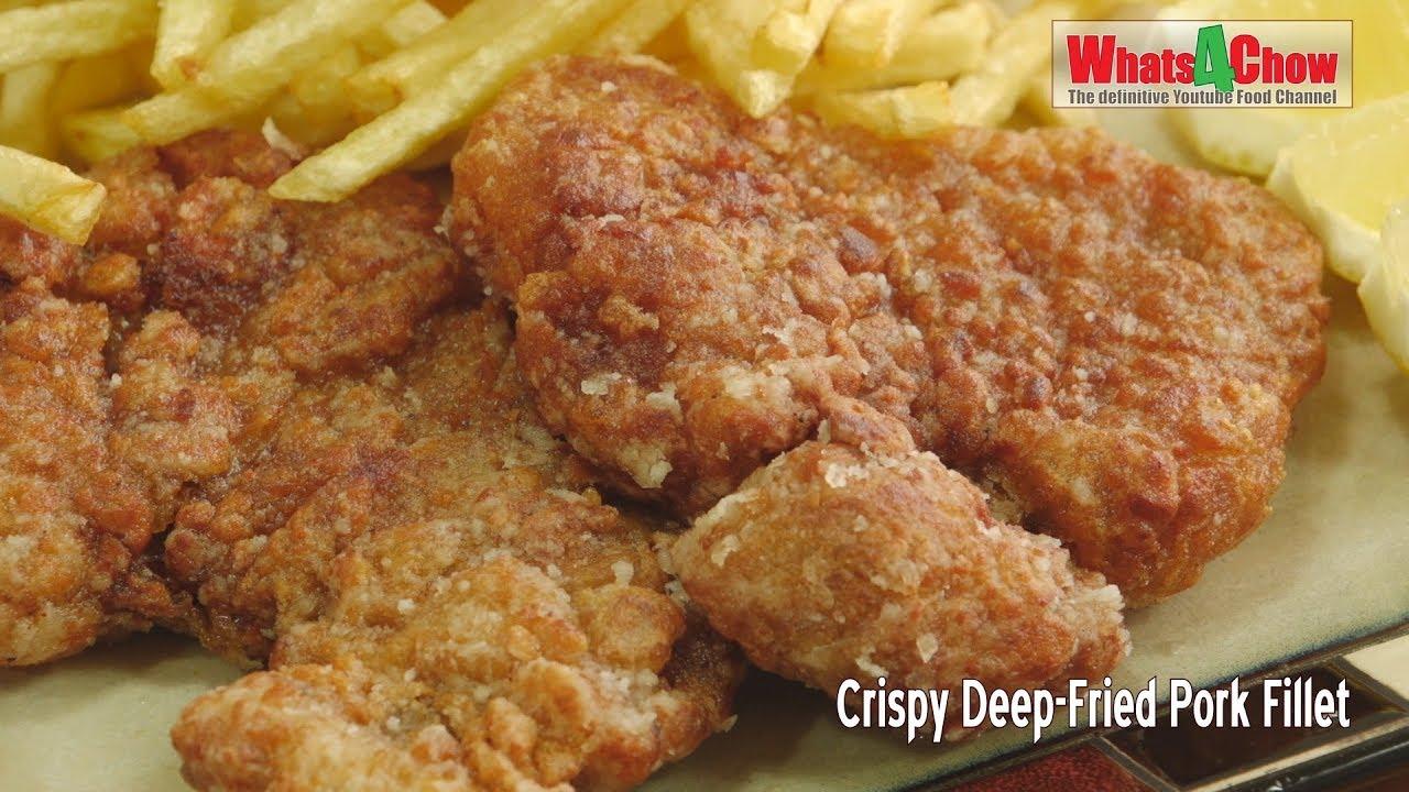 Crispy Deep fried Pork Fillet - Juicy and Tender Pork Fillet Recipe