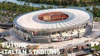 Future Italian Stadiums / Futuri stadi italiani